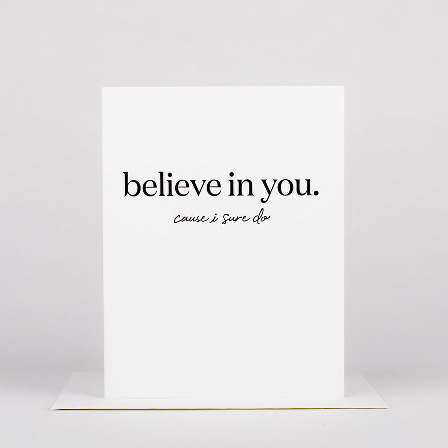 Believe in You Card