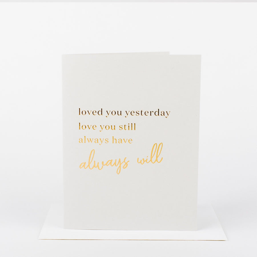 Loved You Yesterday Card