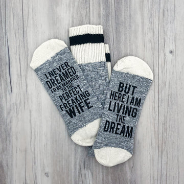 Living the Dream with a Perfect Wife Men's Socks