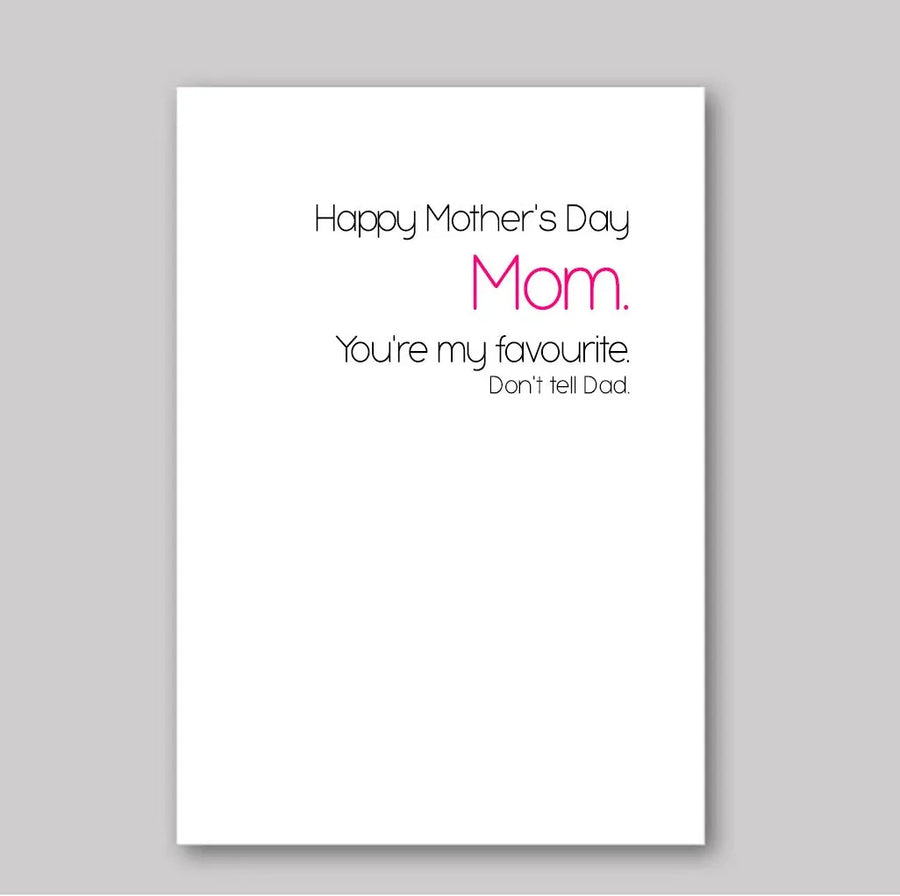 You're My Favourite Mother's Day Card