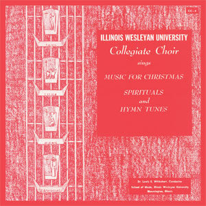 Music for Christmas - Spirituals and Hymn Tunes (Illinois Wesleyan University)