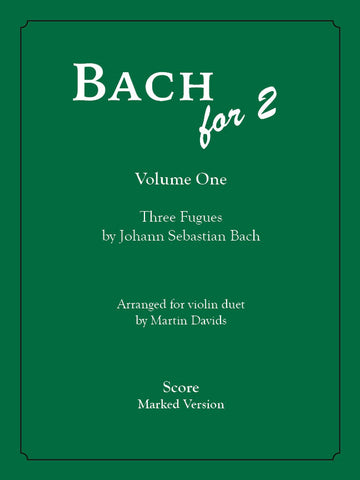 Bach for 2, Volume One, Marked Version