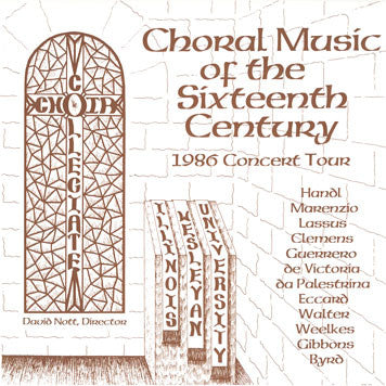 Choral Music of the Sixteenth Century (Illinois Wesleyan University)