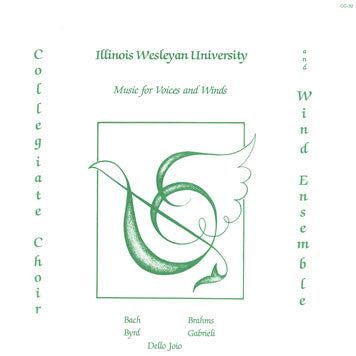 Music for Voices and Winds (Illinois Wesleyan University)