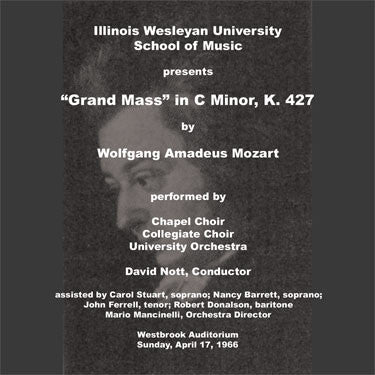 Grand Mass in C Minor, K 427 (Illinois Wesleyan University)