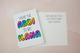 You're the Abbi to my Ilana Birthday Card