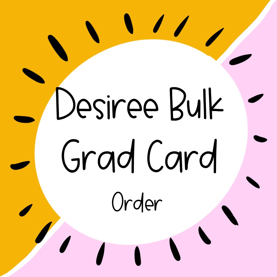 Desiree Bulk Card Order