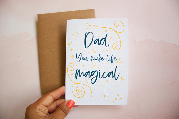Dad, You Make Life Magical Father's Day Card