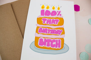 100% That Birthday Bitch