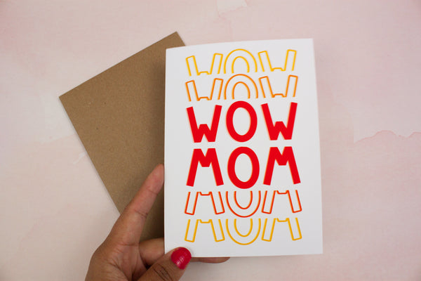 Wow Mom Mother's Day Card