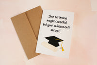 Cancelled Ceremony Graduation Card