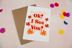 OK! I See You! Card