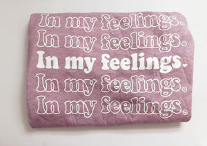 In My Feelings Shirt - Heather Prism Lilac