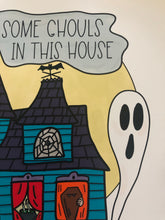 Load image into Gallery viewer, There's Some Ghouls in This House Art Print