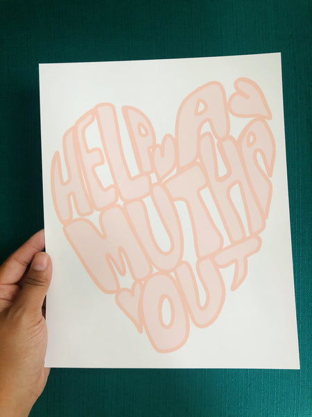 Help A Mutha Out Print - Fundraiser for The Tender Foundation