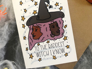 To The Baddest Witch I Know Greeting Card