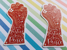 Load image into Gallery viewer, From Justice Grows Peace Sticker