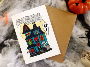 There's Some Ghouls in This House Greeting Card