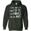 Running - I Just Want To Drink Coffee Save Animals And Take Naps latte T Shirt & Hoodie