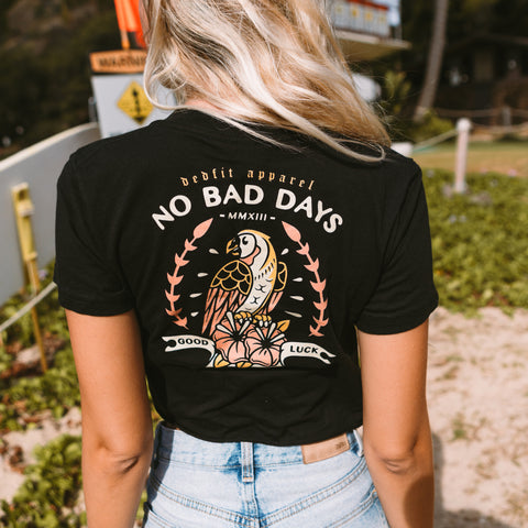 No Bad Days Crop Tee (Runs Small)