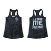 Ladies Leave Me Alone Burnout Racerback (Clearance)