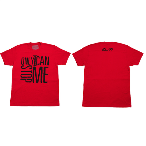 Only I Can Stop Me Tee (Clearance)
