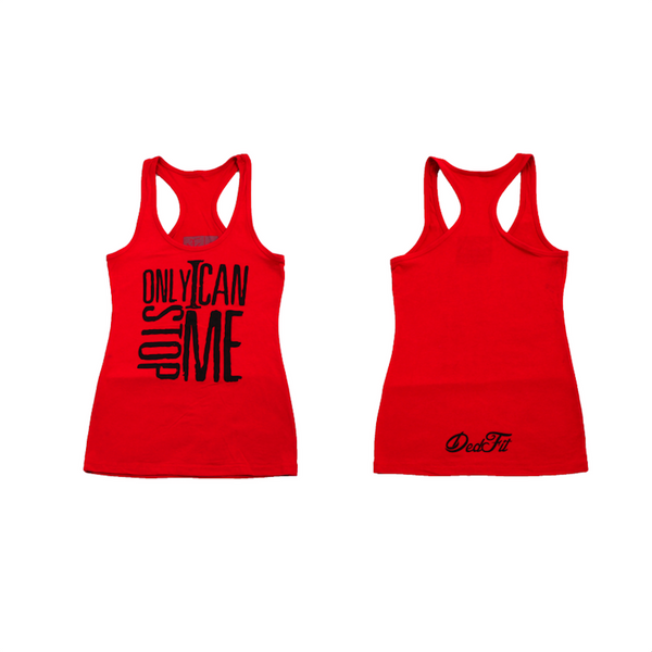 Ladies Only I Can Stop Me Racerback (Clearance)