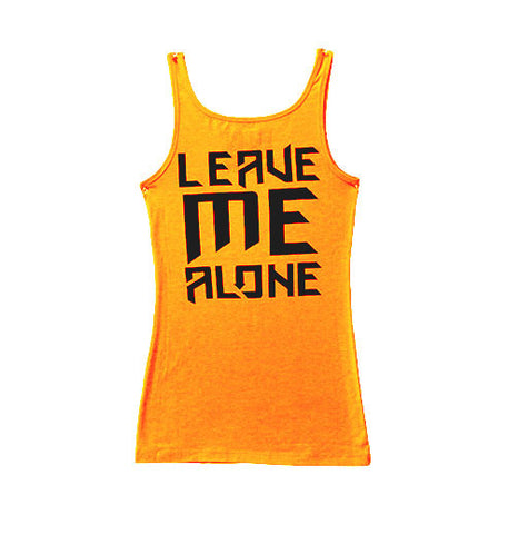 Ladies Leave Me Alone Tank Neon Orange