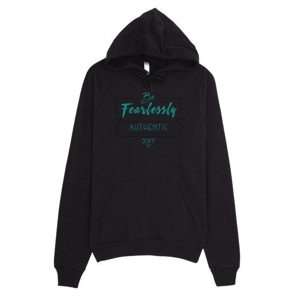 Be Fearlessly Authentic Hoodie (Unisex)