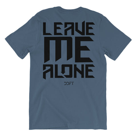The Classic Leave Me Alone Tee