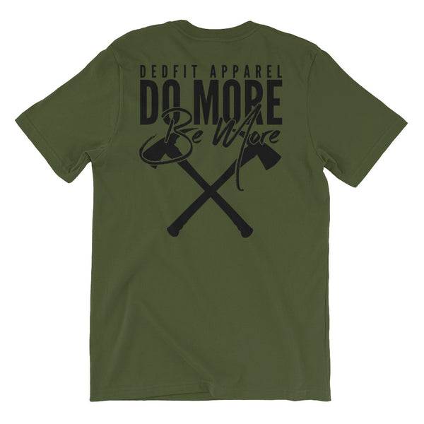 Do More Be More Tee