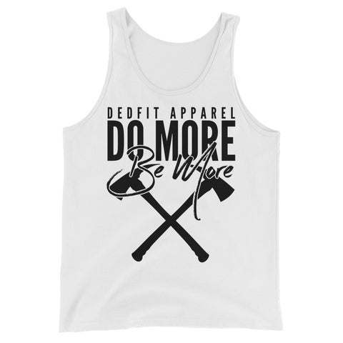Do More Be More Tank