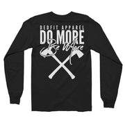 Do More Be More Long Sleeve