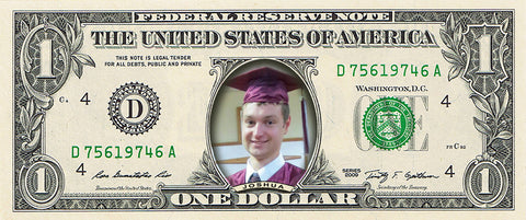 dollar bill from You're on the Money with a picture of a high school boy on it wearing a graduation cap and gown