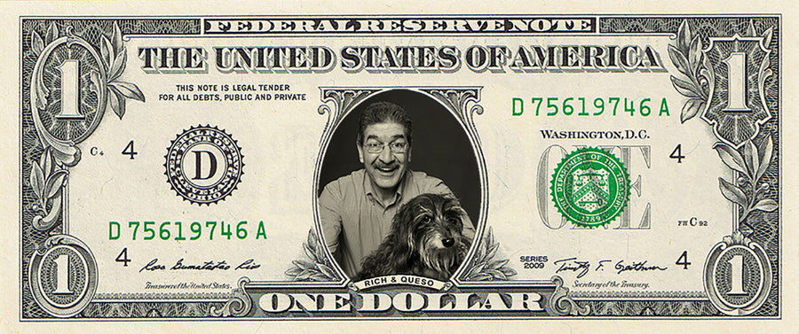 dollar bill from You're on the Money with a picture of a man with a mustache and glasses with his dog