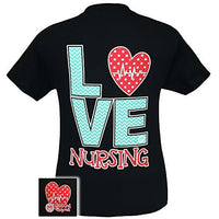 Girlie Girl Originals Nurse Love Nursing T-Shirt Black
