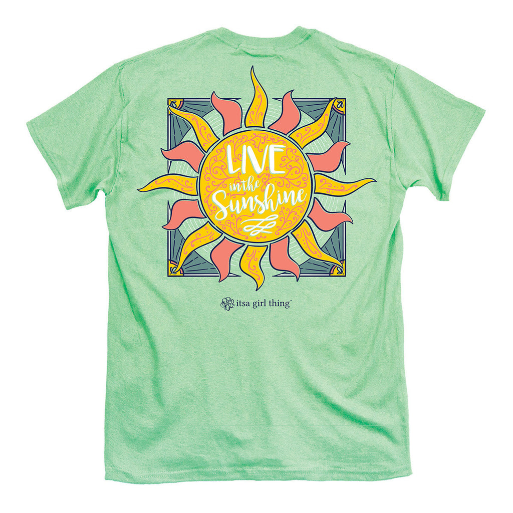 Itsa Girl Thing T-Shirt - Live In The Sunshine - Color Mint Green