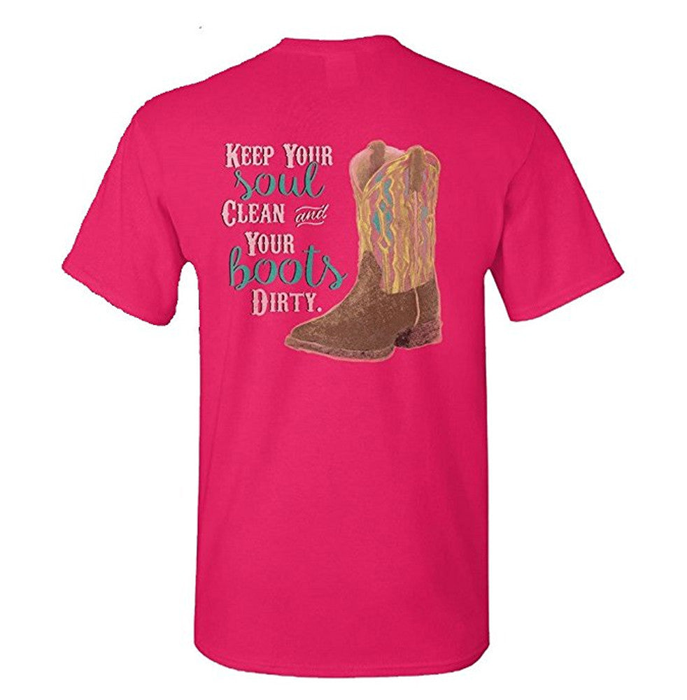 Sassy Frass Unisex T-Shirt - Soul Clean Boots Dirty - Color Hot Pink