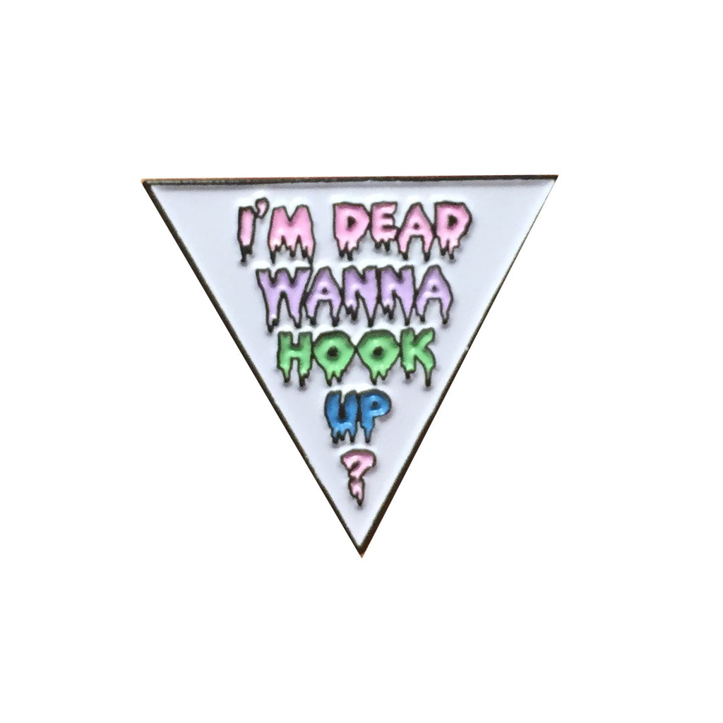 AMERICAN HORROR STORY ahs I'M DEAD WANNA HOOK UP? enamel pin from PINPOST at LA LA LAND