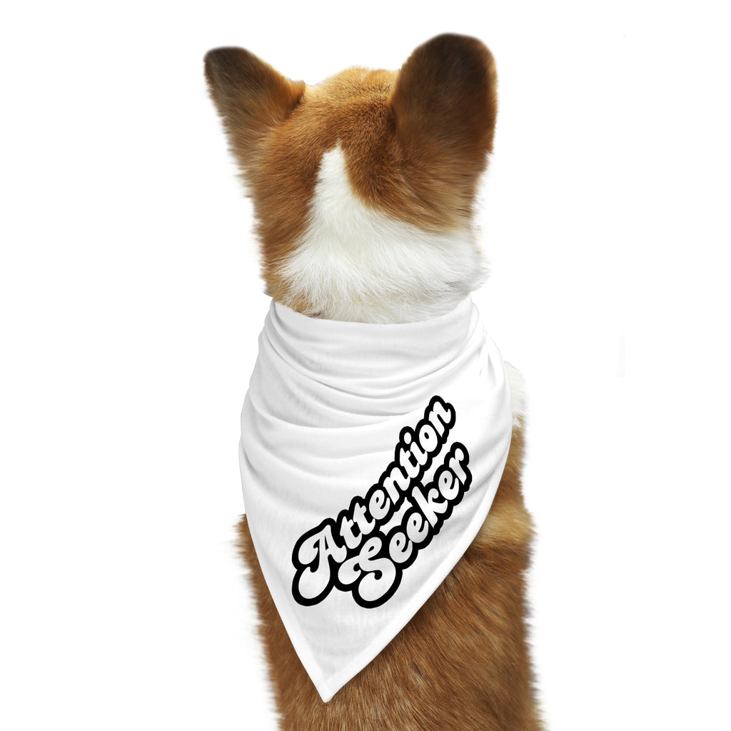 ATTENTION SEEKER Dog Bandana
