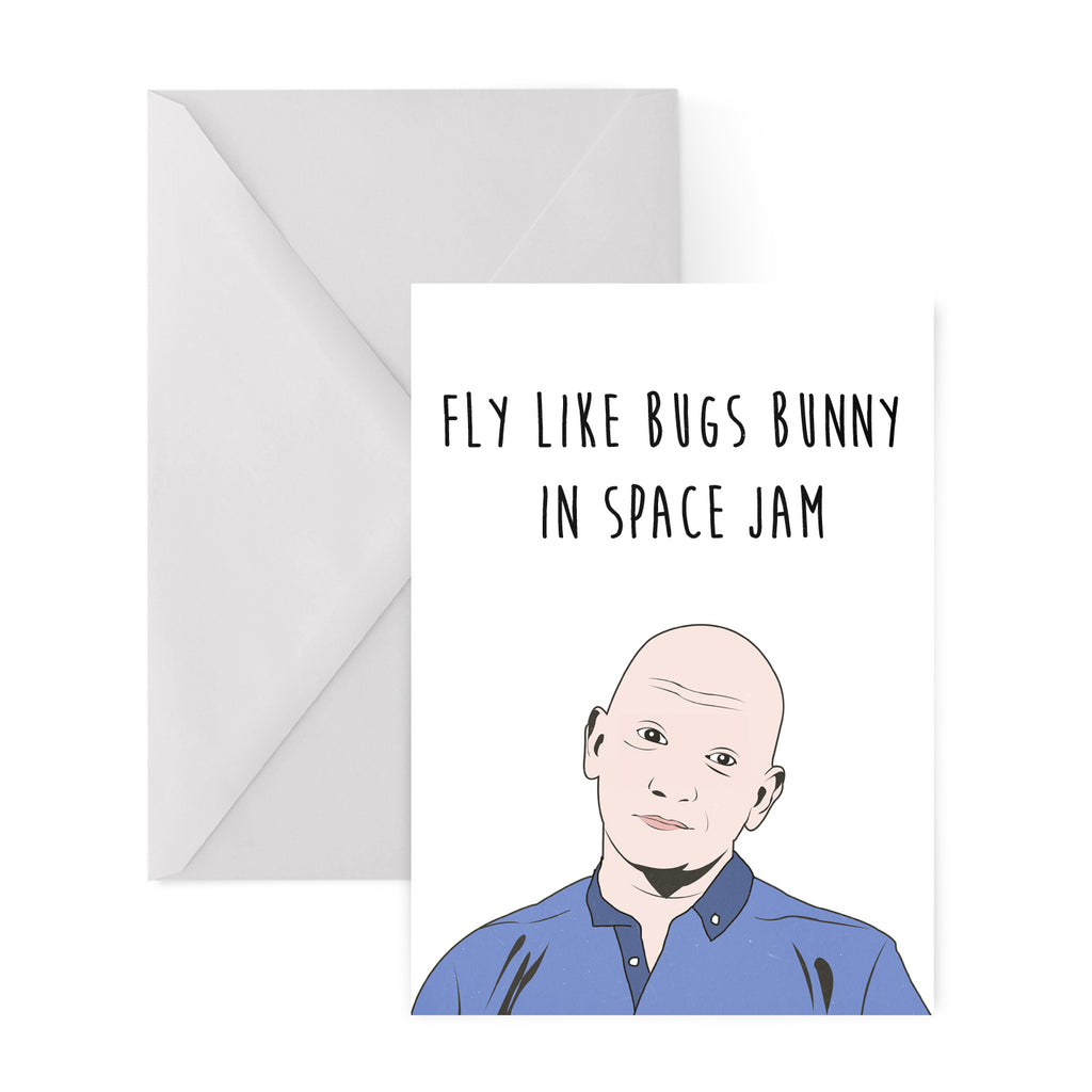 FLY LIKE BUGS BUNNY IN SPACE JAM Greetings Card