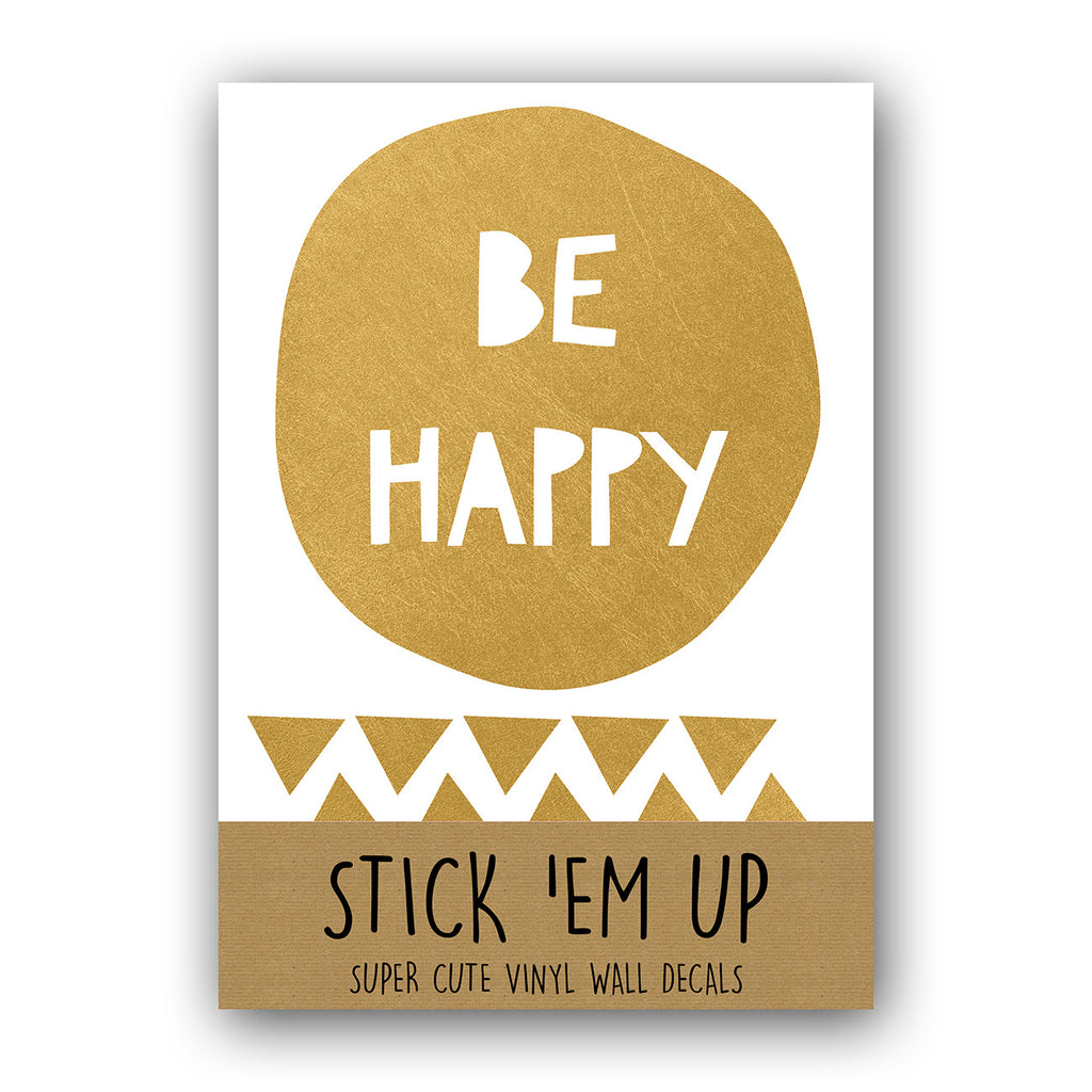 BE HAPPY GOLD WALL DECALS by LA LA LAND