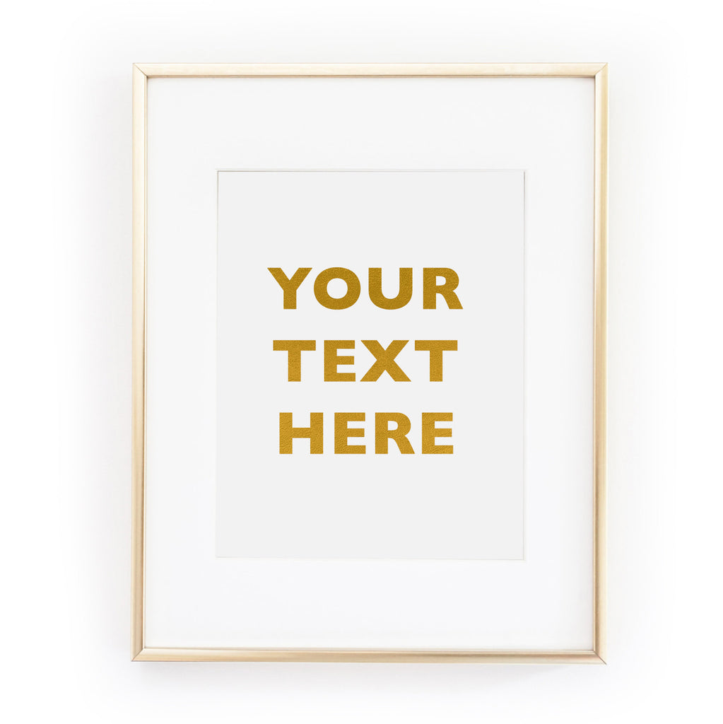 CUSTOM gold foil leaf art slogan text print from LA LA LAND