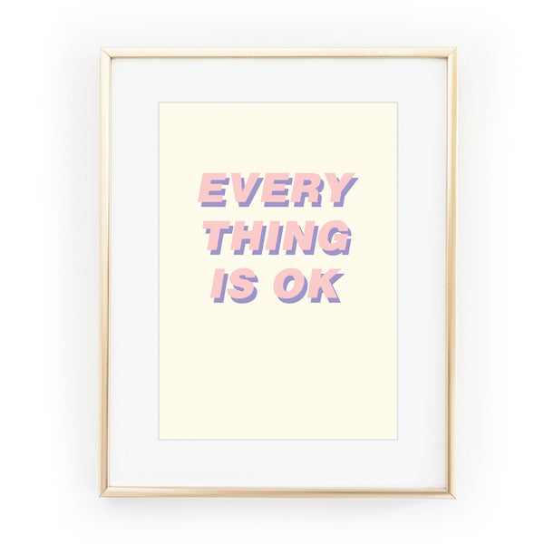 EVERYTHING IS OK art print from LA LA LAND