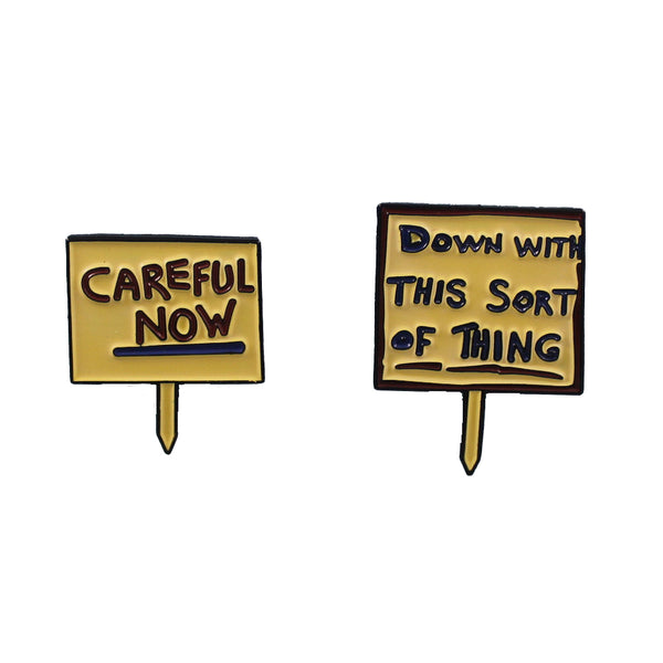 FATHER TED protest signs CAREFUL NOW + DOWN WITH THIS SORT OF THING enamel pin set by Naomi Hope Designs from LA LA LAND