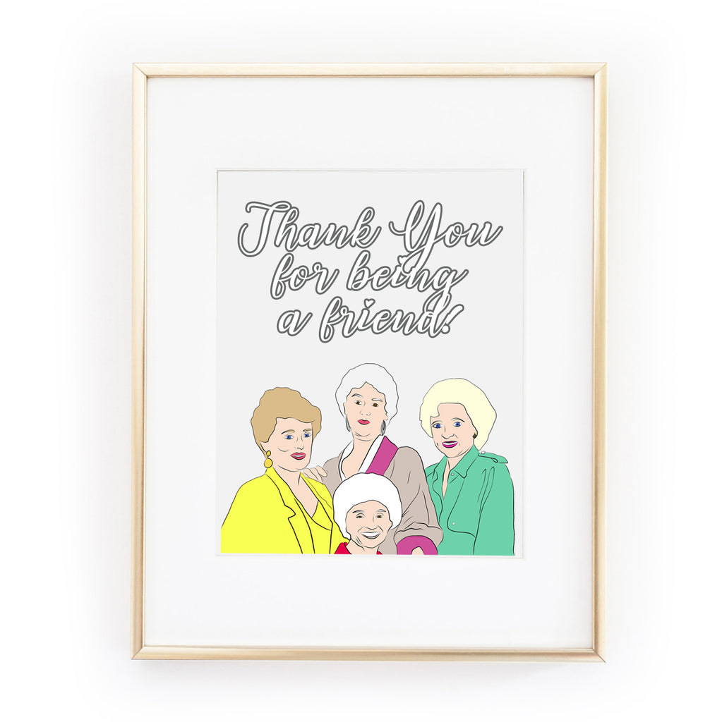 GOLDEN GIRLS thank you for being a friend art print from LA LA LAND