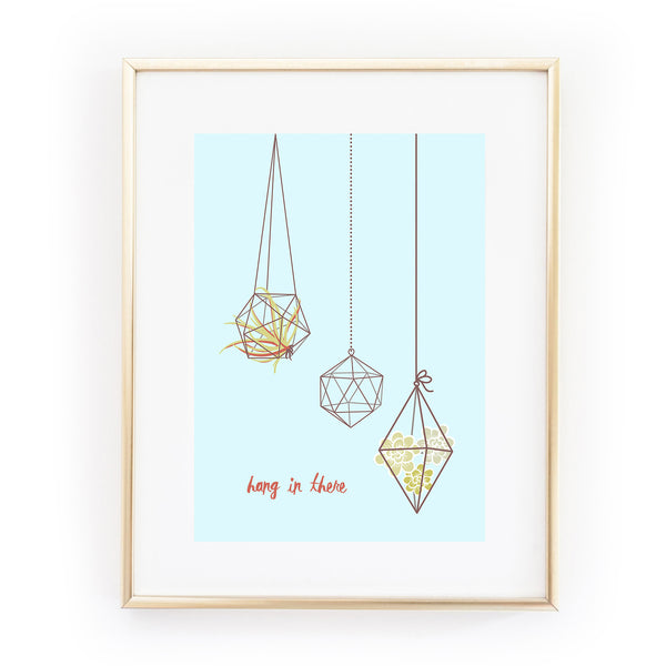 HANG IN THERE terrarium hanging plants succulents A4 ART PRINT from LA LA LAND