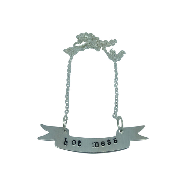 HOT MESS banner scroll hand stamped necklace from LA LA LAND