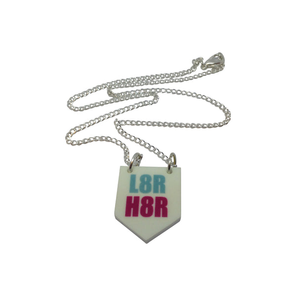 L8R H8R scroll baner flag necklace from LA LA LAND
