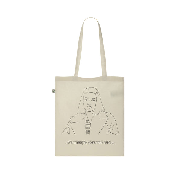 Margot Tenenbaum AS ALWAYS, SHE WAS LATE...  tote bag from LA LA LAND